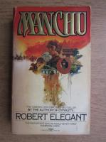 Anticariat: Robert Elegant - Manchu