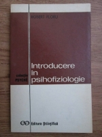 Anticariat: Robert Floru - Introducere in psihofiziologie