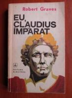 Anticariat: Robert Graves - Eu, Claudius imparat