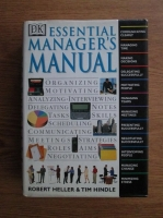Anticariat: Robert Heller, Tim Hindle - Essential manager s manual