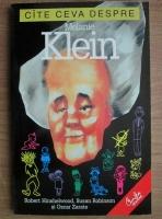 Anticariat: Robert Hinshelwood - Cate ceva despre Melanie Klein