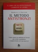 Anticariat: Robert I. Sutton - Il metodo antistronzi