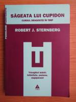 Robert J. Sternberg - Sageata lui Cupidon