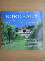 Anticariat: Robert Joseph - Bordeaux and its wines