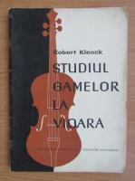 Robert Klenck - Studiul gamelor la vioara