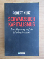 Anticariat: Robert Kurz - Schwarzbuch Kapitalismus