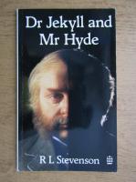 Robert Louis Stevenson - Dr. Jekyll and Mr. Hyde