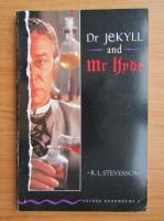 Anticariat: Robert Louis Stevenson - Dr. Jekyll and Mr. Hyde