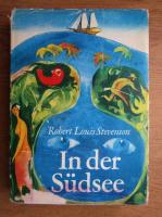 Robert Louis Stevenson - In der Sudsee