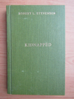 Anticariat: Robert Louis Stevenson - Kidnapped
