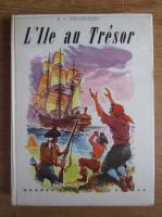Anticariat: Robert Louis Stevenson - L'ile au tresor