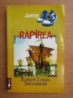 Anticariat: Robert Louis Stevenson - Rapirea