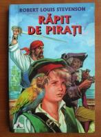 Robert Louis Stevenson - Rapit de pirati