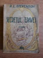 Anticariat: Robert Louis Stevenson - Secretul epavei (1945)