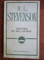 Anticariat: Robert Louis Stevenson - Seniorul de Ballantrae