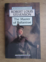 Robert Louis Stevenson - The Master of Ballantrae