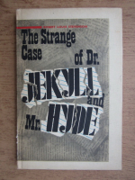 Anticariat: Robert Louis Stevenson - The strange case of Dr. Jekyll and Mr. Hyde