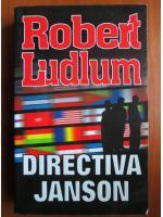 Anticariat: Robert Ludlum - Directiva Janson