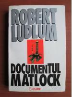 Robert Ludlum - Documentul Matlock