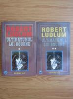 Robert Ludlum - Ultimatumul lui Bourne (2 volume)