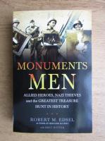 Anticariat: Robert M. Edsel - Monuments men