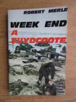 Anticariat: Robert Merle - Week end a Zuydcoote (1949)