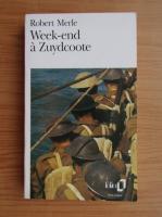 Anticariat: Robert Merle - Week-end a Zuydcoote