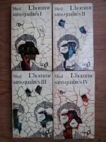 Robert Musil - L homme sans qualites (4 volume)