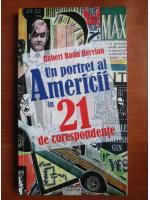 Anticariat: Robert Radu Hervian - Un portret al Americii in 21 de corespondente