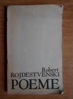 Anticariat: Robert Rojdestvemski - Poeme