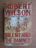 Robert Wilson - The silent and the damned