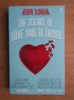 Robin Dunbar - The science of love and betrayal