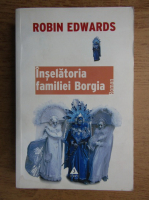 Robin Edwards - Inselatorie familiei Borgia