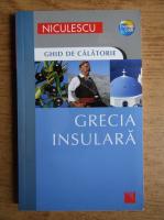 Anticariat: Robin Gauldie - Grecia Insulara. Ghid de calatorie