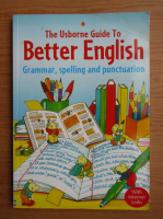 Robyn Gee, Carol Watson - The usborne guide to better english. Grammar, spelling and punctuation