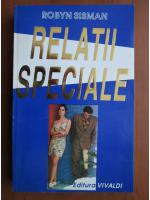 Robyn Sisman - Relatii speciale