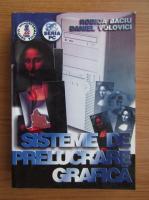 Anticariat: Rodica Baciu - Sisteme de prelucrare grafica