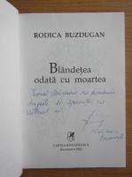 Anticariat: Rodica Buzdugan - Blandetea odata cu moartea (cu autograful autoarei)