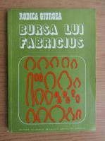 Anticariat: Rodica Giurgea - Bursa lui Fabricius