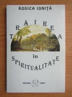 Anticariat: Rodica Ionita - Trairea in spiritualitate