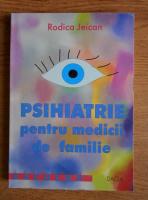 Rodica Jeican - Psihiatrie pentru medicii de familie
