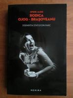 Anticariat: Rodica Ojog Brasoveanu - Disparitia statuii din parc