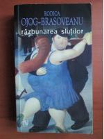 Anticariat: Rodica Ojog Brasoveanu - Razbunarea slutilor