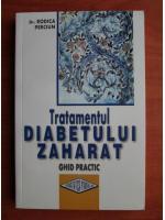 Anticariat: Rodica Perciun - Tratamentul diabetului zaharat