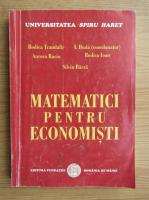 Rodica Trandafir, I. Duda - Matematici pentru economisti