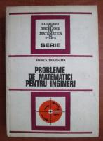 Rodica Trandafir - Probleme de matematici pentru ingineri