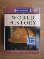 Anticariat: Rodney Castleden - World history. A chronological dictionary of dates