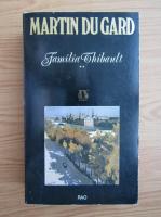 Roger Martin du Gard - Familia Thibault (volumul 2)