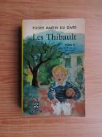 Roger Martin du Gard - Le Thibault (volumul 5)