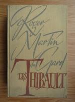 Roger Martin du Gard - Les Thibault (volumul 2)